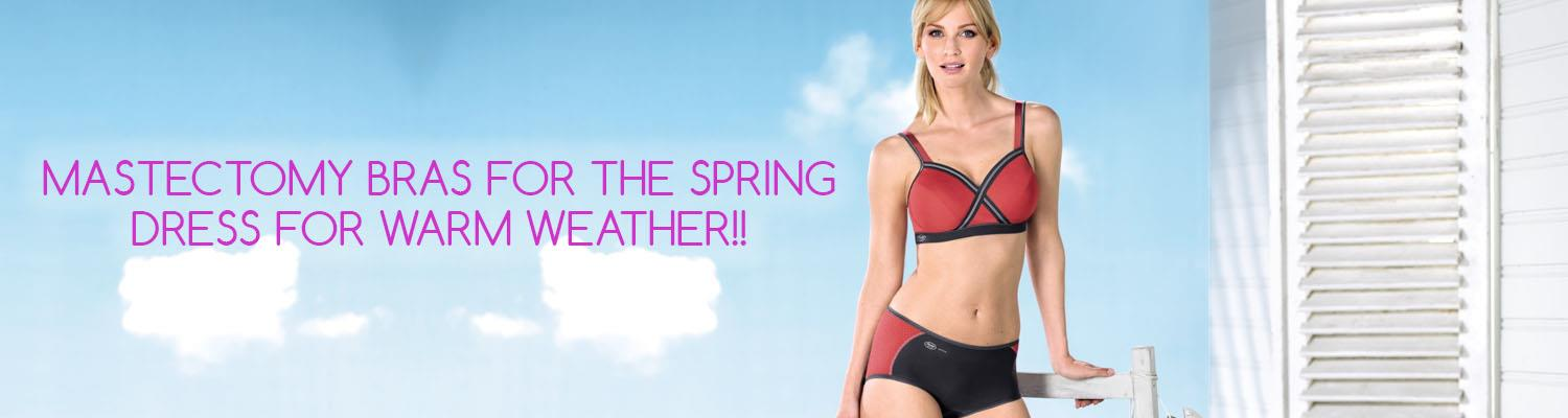 Mastectomy Bras for the Spring: Dress for Warm Weather!!