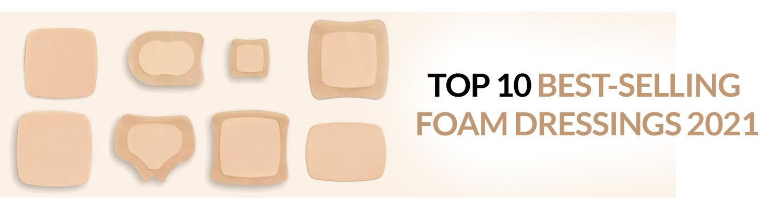 Top 10 Best-Selling Foam Dressings 2021