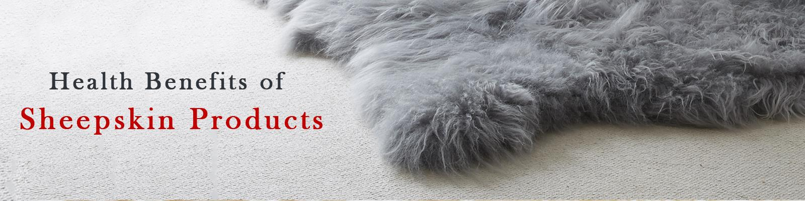 Top 10 Reasons Why Sheepskin Is Good for Your Health