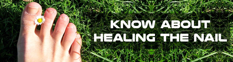 Healing the Nail