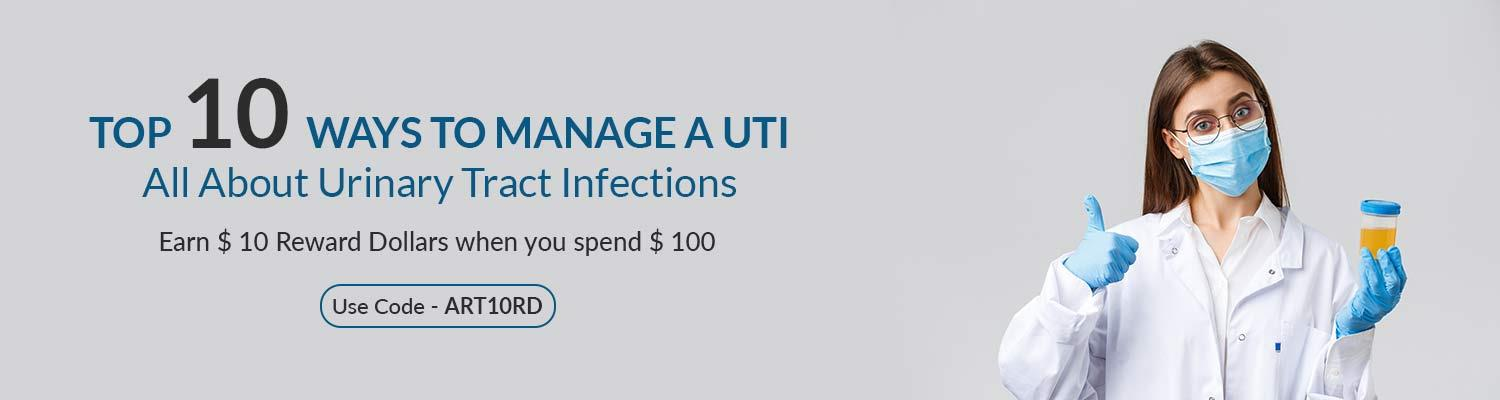 Top 10 Ways to Manage A UTI- All About Urinary Tract Infections