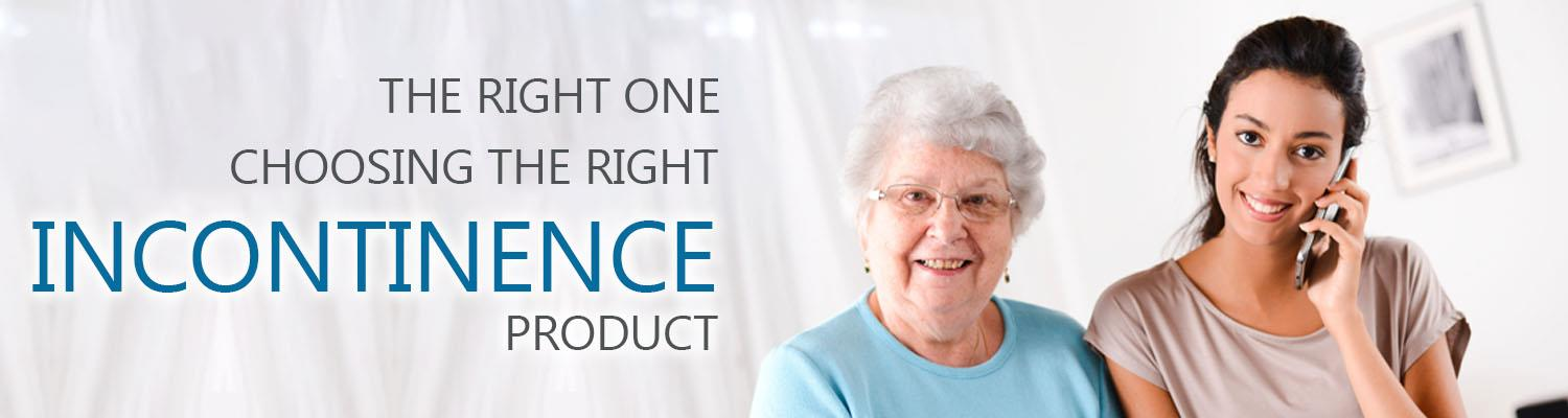 The Right One – Choosing the Right Incontinence Product