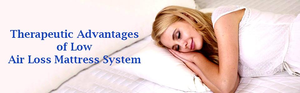 Therapeutic Advantages of Low Air Loss Mattress System