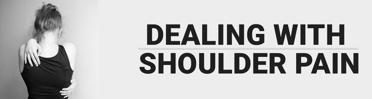 Dealing with Shoulder Pain