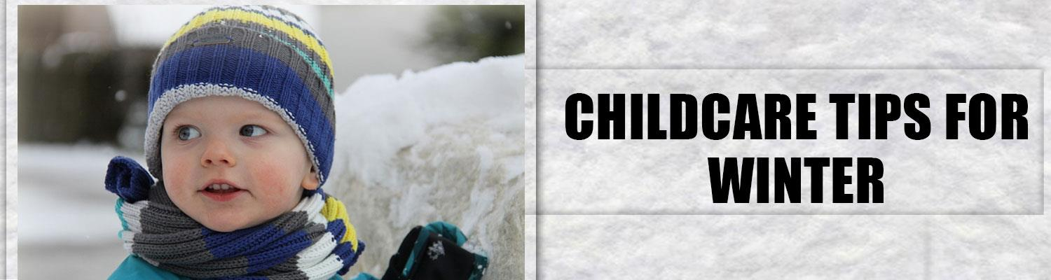 Childcare Tips for Winter