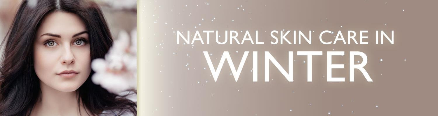 Natural Skin Care In Winter