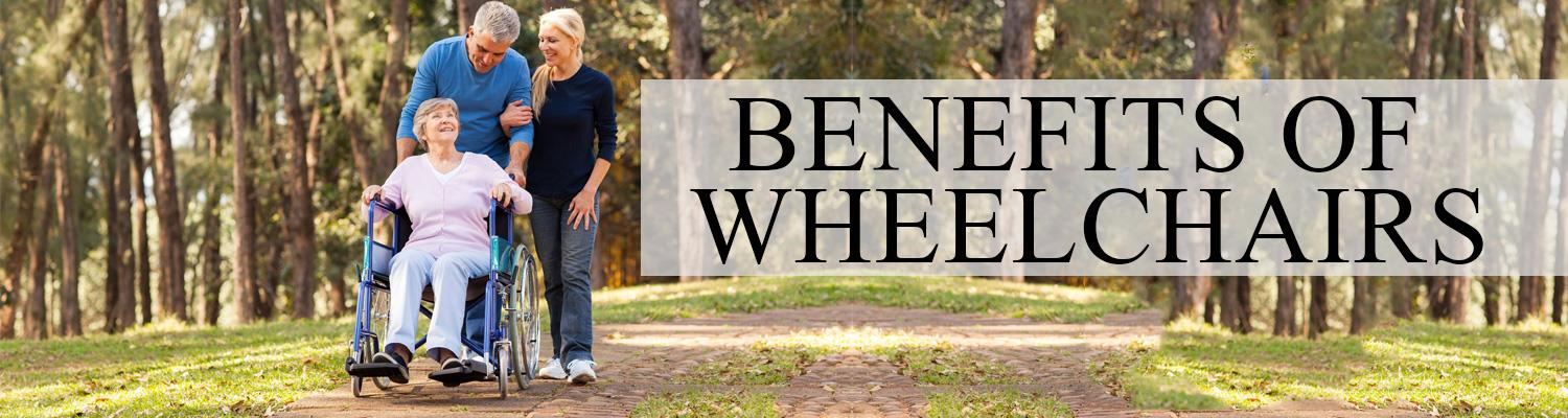 Benefits of Wheelchairs