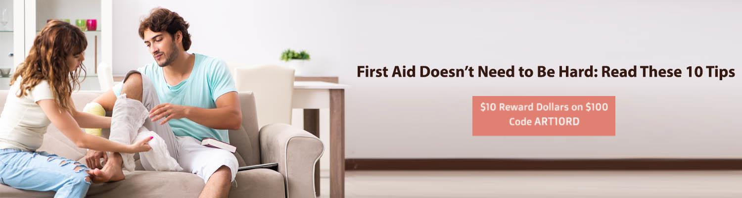 First Aid Doesn't Need to Be Hard: Read These 10 Tips