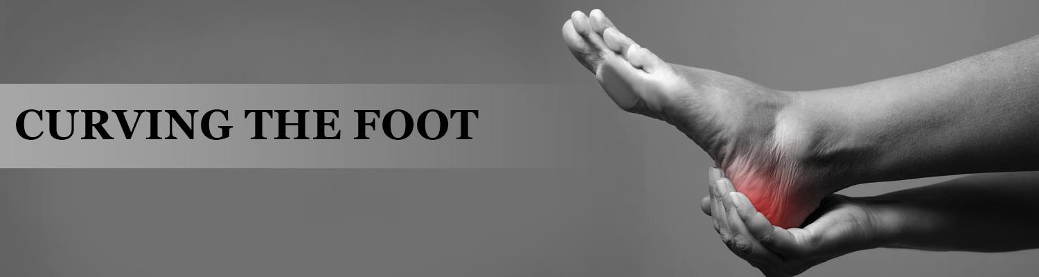 Curving the Foot - A Brief Guide to Treating Flat Foot