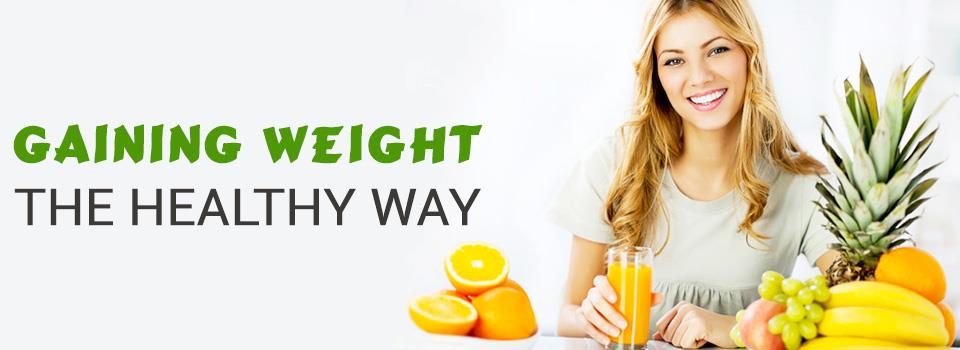 Gaining Weight - The Healthy Way